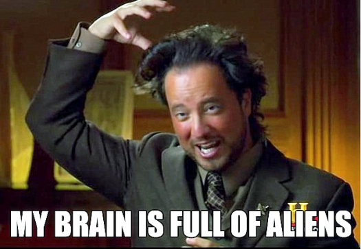 My head is full of ancient aliens
